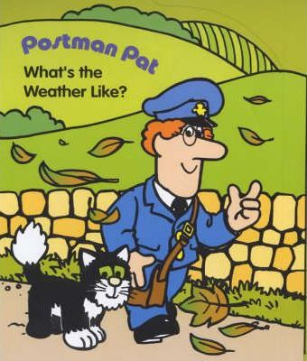 Postman Pat: What's the Weather Like