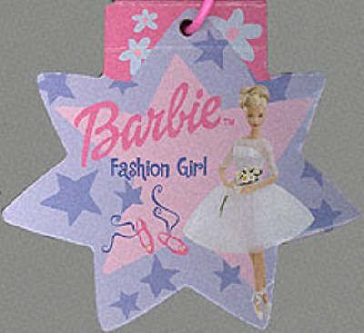 Barbie: Fashion Girl