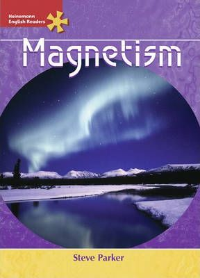 Heinemann English Readers Advanced Science: Magnetism