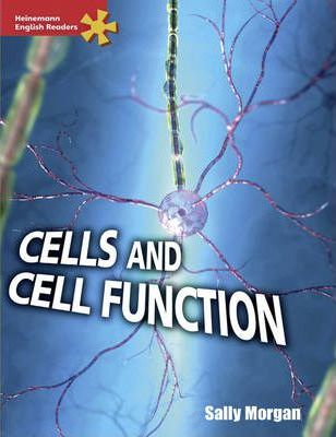 Heinemann English Readers Advanced Science: Cells and Cell Function