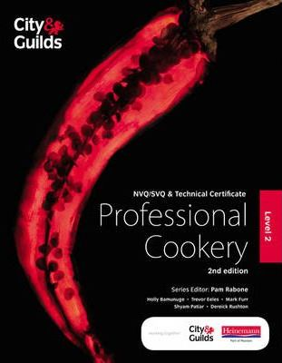 City & Guilds NVQ/SVQ and Technical Certificate Level 2 Professional Cookery Candidate Handbook, 2nd edition