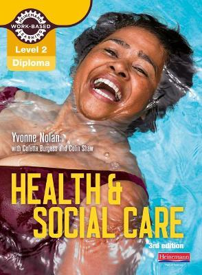Health and Social Care Diploma: Candidate Book: Level 2