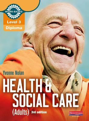 Health and Social Care (Adults) Diploma: Candidate Book Level 3