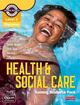 Level 2 Health and Social Care: Training Resource Pack