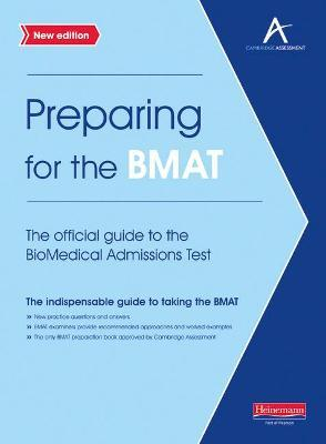 The Preparing for the BMAT: The Official Guide to the Biomedical Admissions Test