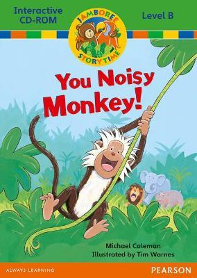 Jamboree Storytime Level B: You Noisy Monkey Interactive CD-ROM