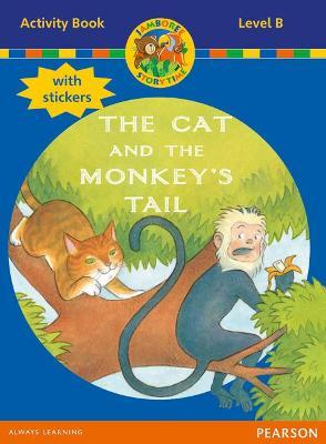 Jamboree Storytime Level B: The Cat and the Monkey's Tail Activity Book with Stickers