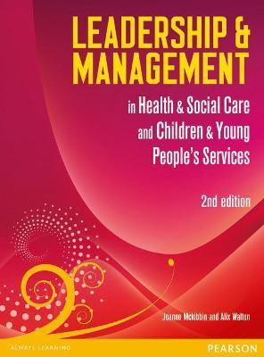Leadership and Management in Health and Social Care: NVQ/SVQ Level 5