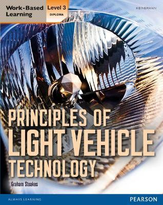 Level 3 Diploma Principles of Light Vehicle Technology Candidate handbook