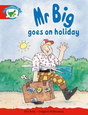 Literacy Edition Storyworlds Stage 1, Fantasy World, Mr Big Goes on Holiday