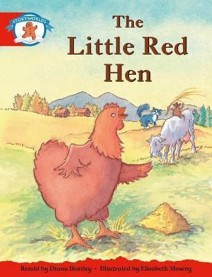 Literacy Edition Storyworlds 1, Once Upon a Time World, the Little Red Hen