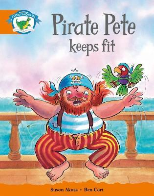 Literacy Edition Storyworlds Stage 4: Pirate Pete Keeps Fit
