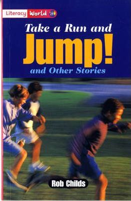Literacy World Stage 2 Fiction: Take a Run and Jump (6 Pack)