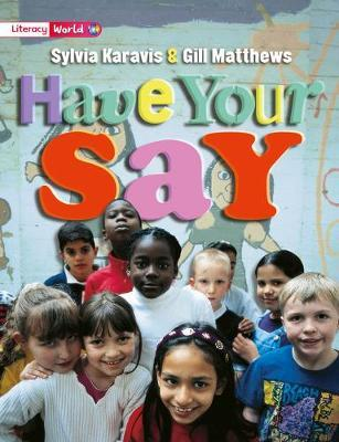 Literacy World Non-Fiction Stage 2 Have Your Say