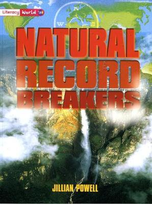 Literacy World Non-Fiction Stage 2 Natural Record Breakers