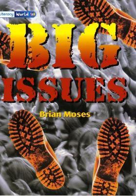 Literacy World Stage 4 Non-Fiction: Big Issues (6 Pack)
