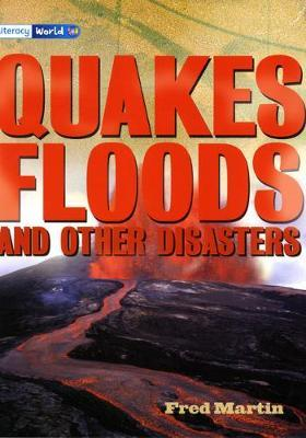 Literacy World Stage 4 Non-Fiction: Quakes, Floods and Other Disasters (6 Pack)