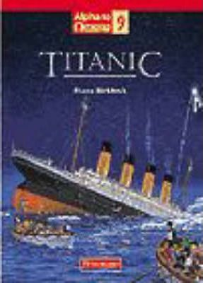 Alpha to Omega Fiction: The Titanic (Pack of 6)