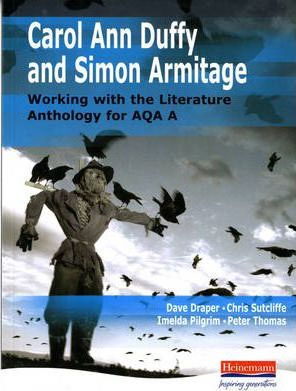 A Duffy & Armitage: Working with the Literature Anthology for AQA