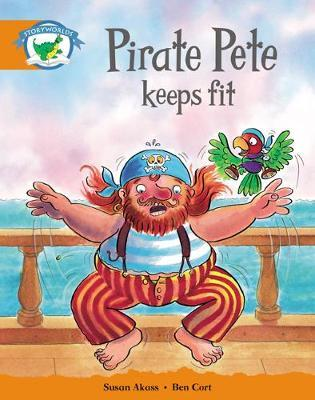 Storyworlds Yr1/P2 Stage 4, Fantasy World Pirate Pete Keeps Fit (6 Pack)