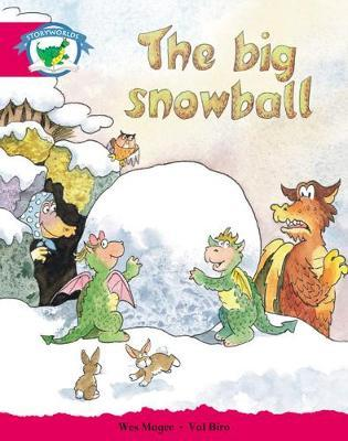 Storyworlds Yr1/P2 Stage 5, Fantasy World, the Big Snowball (6 Pack)