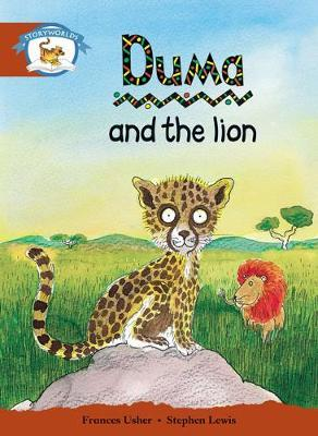 Storyworlds Stage 7, Animal World, Duma and the Lion (6 Pack)