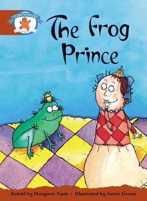 Literacy Edition Storyworlds Stage 7, Once Upon a Time World, the Frog Prince 6 Pack
