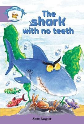 Storyworlds Yr2/P3 Stage 8, Animal World, the Shark with No Teeth (6 Pack)