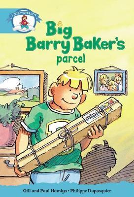 Literacy Edition Storyworlds Stage 9, Our World, Big Barry Baker's Parcel 6 Pack