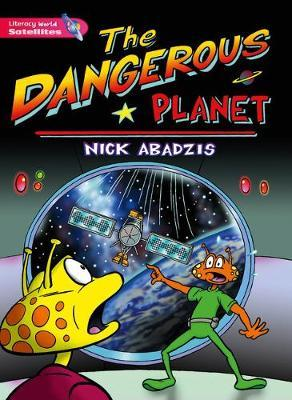 Literacy World Satellites Fiction Stage 2 Dangerous Planet