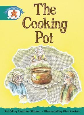 Storyworlds Yr1/P2 Stage 6, Once Upon A Time World, The Cooking Pot (6 Pack)