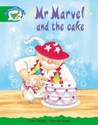 Literacy Edition Storyworlds Stage 3: Fantasy World, Mr Marvel and the Cake