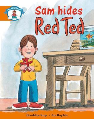 Literacy Edition Storyworlds Stage 4, Our World, Sam Hides Red Ted