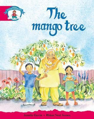 Literacy Edition Storyworlds Stage 5, Our World, The Mango Tree