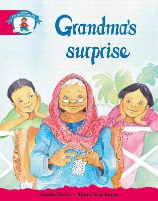 Literacy Edition Storyworlds Stage 5, Our World, Grandma's Surprise
