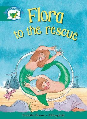 Literacy Edition Storyworlds Stage 6, Fantasy World, Flora to the Rescue