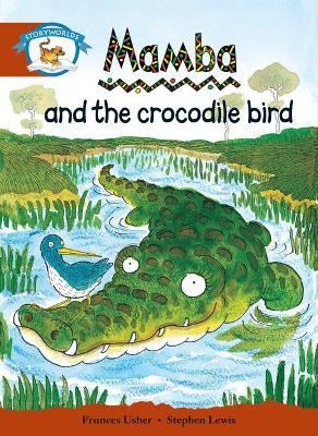 Literacy Edition Storyworlds Stage 7, Animal World, Mamba and the Crocodile Bird
