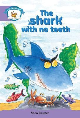 Literacy Edition Storyworlds Stage 8, Animal World, The Shark With No Teeth