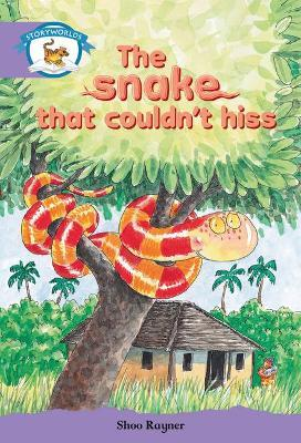 Literacy Edition Storyworlds Stage 8, Animal World, The Snake That Couldn't Hiss