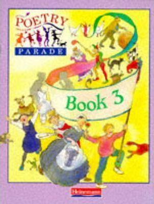 Poetry Parade: Pupil Anthology 3