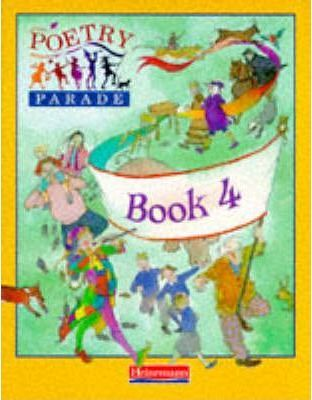 Poetry Parade: Pupil Anthology 4