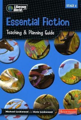 Literacy World Stage 4 Fiction: Essential Teaching & Planning Guide Scotland/NI Version