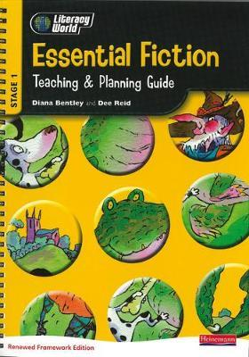 Literacy World Stage 1: Essential Fiction Teaching & Planning Guide Framework England/Wales