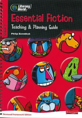 Literacy World Stg 2: Essential Fiction Teaching & Planning Guide Framework England/Wales