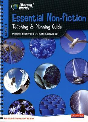 Literacy World Stage 4: Essential Non-Fiction Teaching & Planning Guide Framework 2 England/Wales