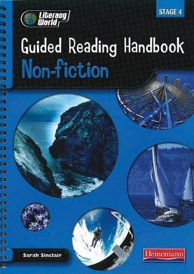 Literacy World Stage 4: Non-Fiction Guided Reading Handbook Framework Edition