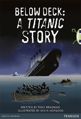 Bug Club Pro Guided Year 5 Below Deck: A Titanic Story