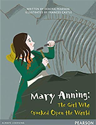 Bug Club Comprehension Y4 Mary Anning: The Girl Who Cracked Open the World 12 pack