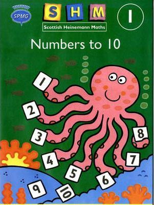 Scottish Heinemann Maths 1, Number to 10 Activity Book (single)