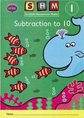 Scottish Heinemann Maths 1, Addition to 10 Activity Book (single)